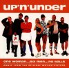 Up 'n' Under-One Woman..Six Men..No Balls (1998), Shed Seven, East 17, Monorail, James, Longpigs..