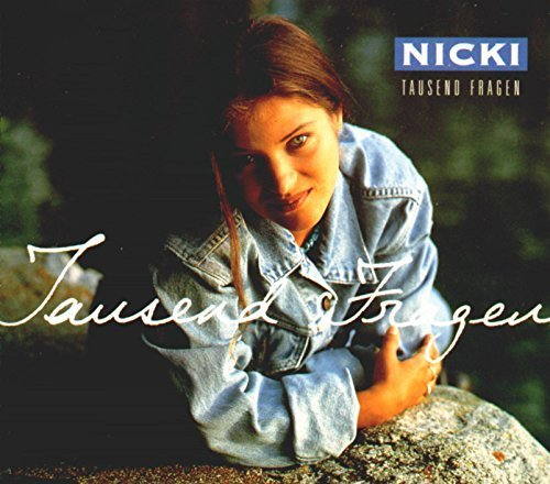 Bild 1: Nicki, Tausend Fragen (1994)