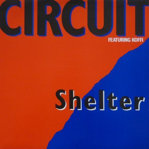 Image 1: Circuit, Shelter (UK, 1989, feat. Koffi)