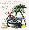 Lars-Luis Linek, Steel drum & Caribbean instrumentals (1993)