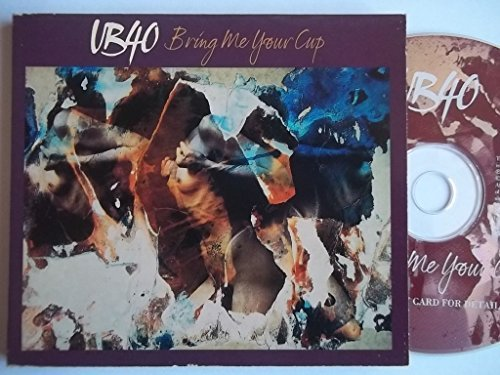 Bild 1: UB 40, Bring me your cup (1993, UK, digi)