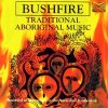 Bushfire, Traditional aboriginal music