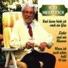 Willy Millowitsch, Und dann trink ich noch ein Glas (3 tracks, 1998)