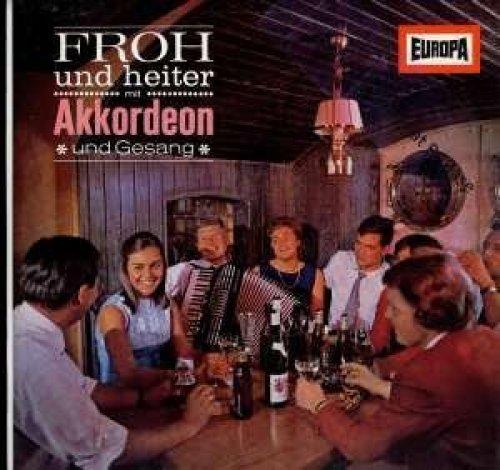 Bild 1: Rudi Bohn (Orch.), Froh und heiter mit Akkordeon und Gesang