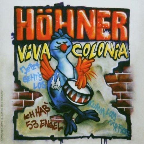 Bild 1: Höhner, Viva Colonia (2003, #5518422)