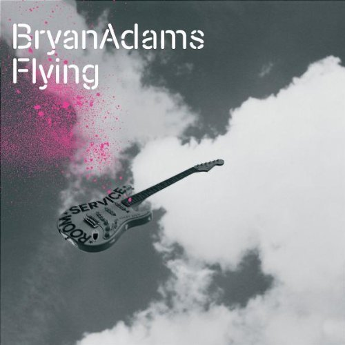 Bild 1: Bryan Adams, Flying (2004)