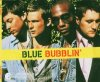 Blue, Bubblin' (2004; 2 tracks)