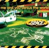 Space, Me and you versus the world (1996, #cdgut4)