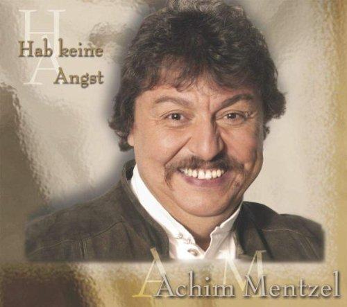 Bild 1: Achim Mentzel, Hab keine Angst/Wir sind alle keine Engel