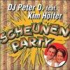 DJ Peter O., Scheunenparty (2004, feat. Kim Hölter)
