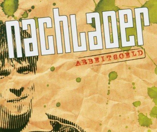 Bild 1: Nachlader, Arbeitsgeld (2004)