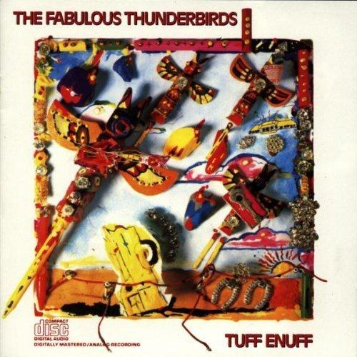 Bild 1: Fabulous Thunderbirds, Tuff enuff (1986)