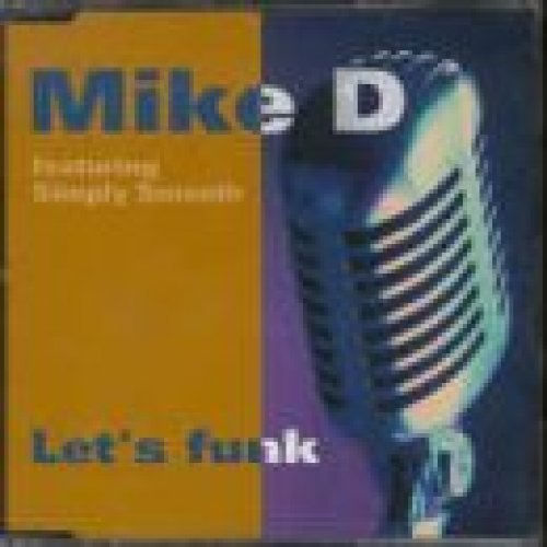 Фото 1: Mike D, Let's funk (2 tracks, 1997, feat. Simply Smooth)