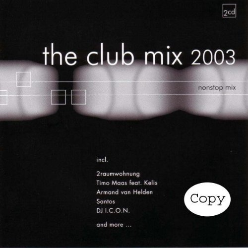 Bild 1: Club Mix 2003 (#zyx81503), 2raumwohnung, Timo Maas feat. Kelis, Armand van Helden, Santos..