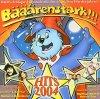 Bääärenstark-Hits 2004, De Randfichten, Andrea Berg, Reim & Bonnie Tyler, Die Flippers..