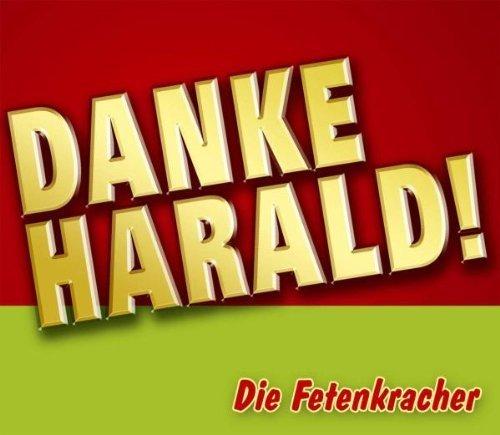 Bild 1: Die Fetenkracher, Danke Harald! (2 tracks, 2004)