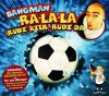 Bangman, Ra-la-la.. (2004)
