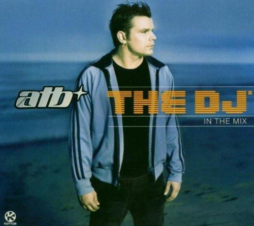 Bild 1: ATB, DJ in the mix (2004)