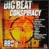 Big Beat Conspiracy-BBC 1 (1998), Charlatans, Sniper, Fatboy Slim, Bentley Rhythm Ace, Laidback..