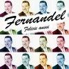 Fernandel, Felicie aussi (compilation, 20 tracks, 2003)