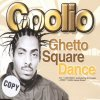 Coolio, Ghetto square dance (2002)