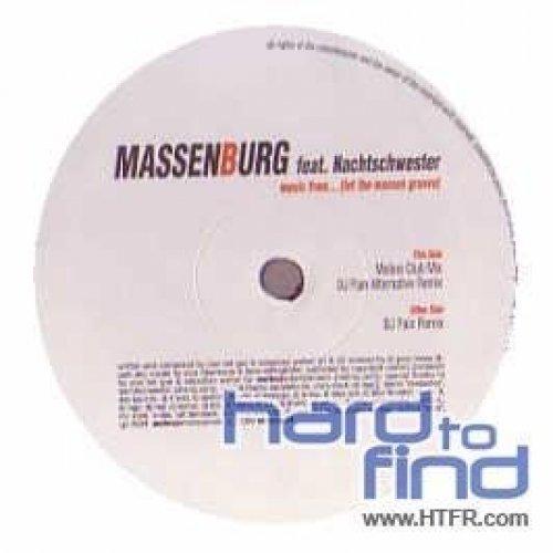 Bild 1: Massenburg, Music from.. (let the masses groove; Melino Club Mix/DJ Pain Alt./DJ Pain Remixes, 2004, feat. Nachtschwester)