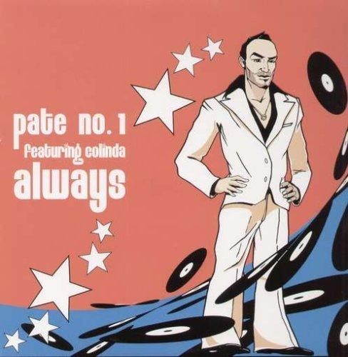 Bild 1: Pate No.1, Always (4 versions, 2003, feat. Colinda)