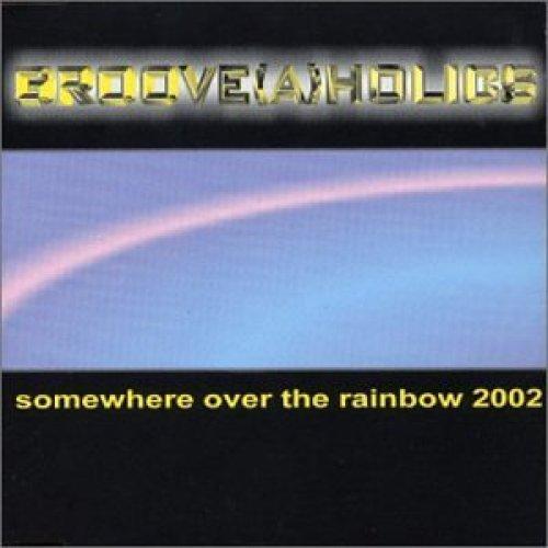Bild 1: Groove(a)holics, Somewhere over the rainbow 2002 (5 tracks, #zyx/sun0085)
