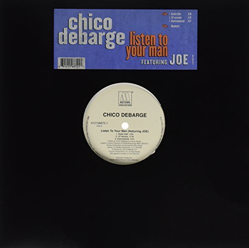 Bild 1: Chico DeBarge, Listen to your man (US, 3 versions, 2000, feat. Joe)