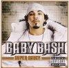 Baby Bash, Super saucy (2005)