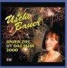 Uschi Bauer, Unser Ziel ist das Jahr 2000/Ich bin gut drauf (1999)