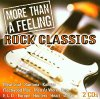 Rock Classics-More than a Feeling, Boston, Men at Work, Cheap Trick, Ian Hunter, It's a beautiful Day, Van Morrison, Argent..