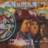 Oliver Shanti Project, Shaman 2 (2000)