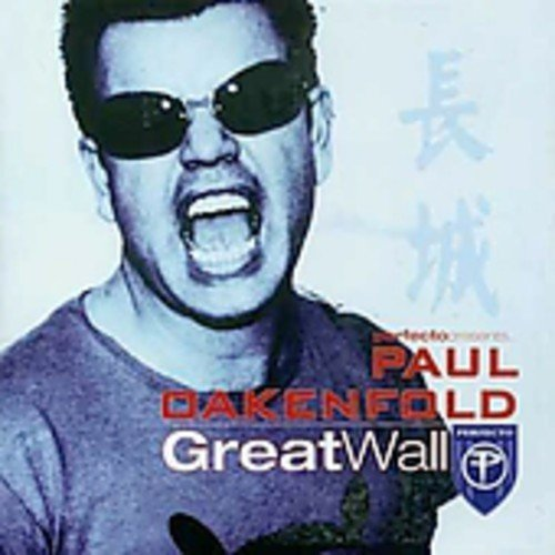 Bild 1: Paul Oakenfold, Great wall (2003)