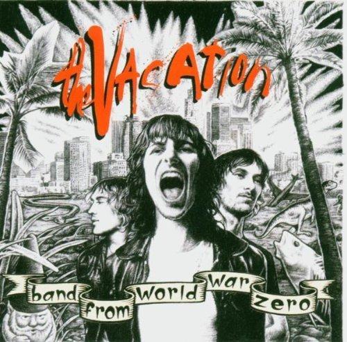 Bild 1: Vacation, Band from world war zero (2004)