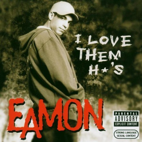 Bild 1: Eamon, I love them *o's (2004, #6625202, feat. Ghostface)