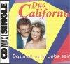 Duo California, Das muß wohl Liebe sein (1993)