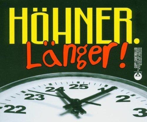 Bild 1: Höhner, Länger! (2004)