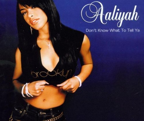 Bild 1: Aaliyah, Don't know what to tell ya (2003)