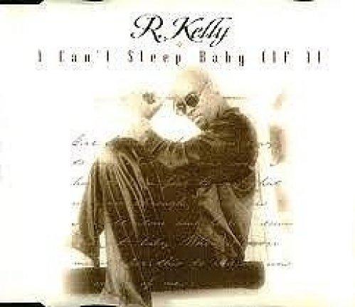 Bild 1: R. Kelly, I can't sleep baby (if I; US, 1996)