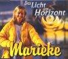 Marieke, Das Licht am Horizont (2000)