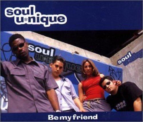 Bild 1: Soul U*nique, Be my friend (3 versions)