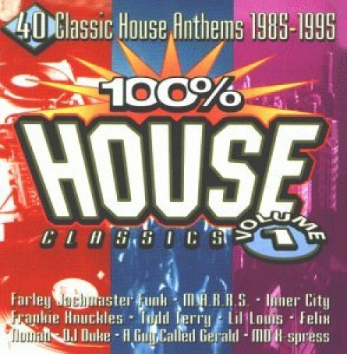 Bild 1: 100% House Classics 1-40 classic House Anthems 1985-1995, Daryl Pandy feat. Farley 'Jackmaster' Funk, M/A/R/R/S, Mr Fingers, Lil Louis, Felix..