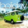 "Holiday Hit Mix 2005 (by Ismail ""Isy B."" Boulaghmal), Global Deejays, Daniel Hoppe feat. Paul King, Jan Wayne, Royal Gigolos.. (#zyx81727)"