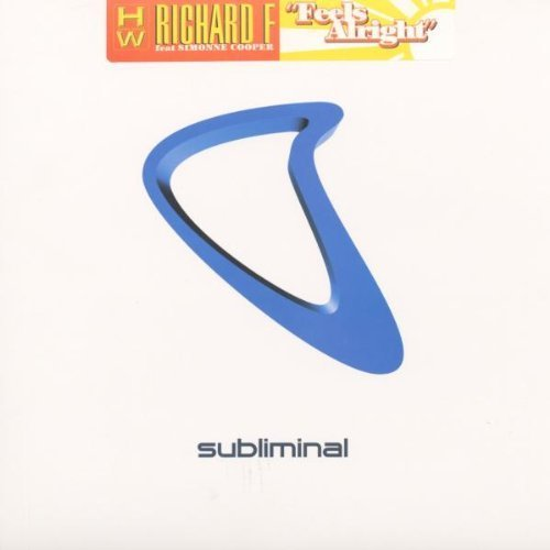 Bild 1: Richard F., Feels alright (Vocal Mix/Dub, 2002, feat. Simonne Cooper)
