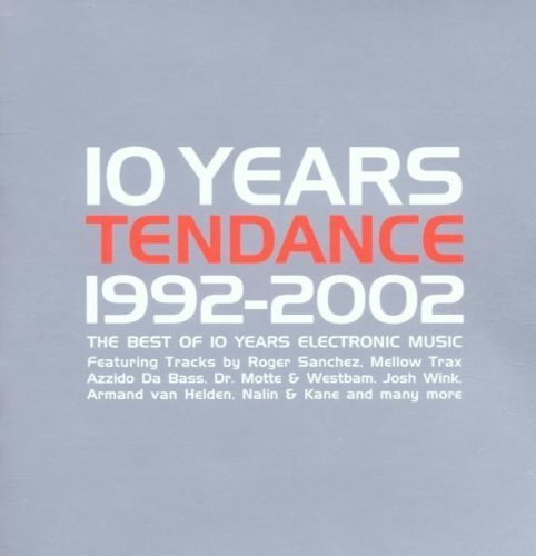 Bild 1: 10 Years Tendance 1992-2002-The Best of Electronic Music, Course, Slam, iiO, Llorca with Lady Bird, Lambda, Raven Maize, Energy 52, AWeX.. (CD1 mixed by DJ Abyss)