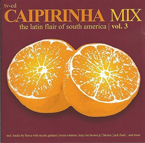 Bild 1: Caipirinha Mix 3 (#zyx55262), Lemn, Basil feat. Digital Divide, Llorca with Nicole Graham, Todd Terry..