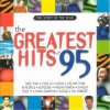 Greatest Hits of 95, Coolio, Take That, Robson & Jerome, Boyzone, Oasis, Kylie Minogue, Livin' Joy, Felix..