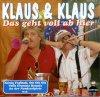 Klaus & Klaus, Das geht voll ab hier (compilation, 12 tracks)