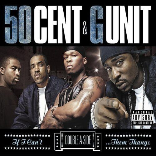 Bild 1: 50 Cent, If I can't & G-Unit 'Poppin' them thangs' (ltd. edition double a-side, 2004, foc-cardsleeve)
